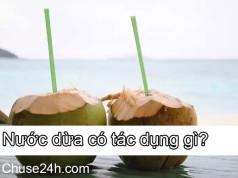 Nước dừa có tác dụng gì?
