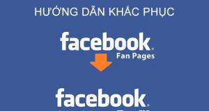 Khắc phục Facebook bị chuyển thành Fanpage