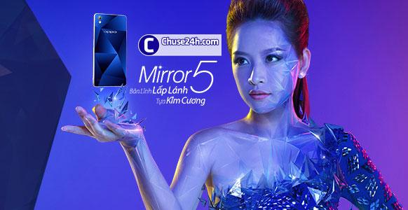 Trên tay nhanh OPPO Mirror 5 - Bản lĩnh lấp lánh tựa kim cương